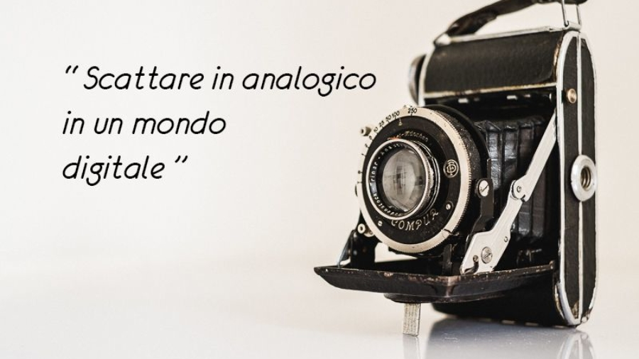 Scattare in analogico in un mondo digitale